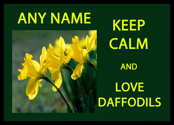 Keep Calm And Love Daffodils Personalised Computer Mousemat