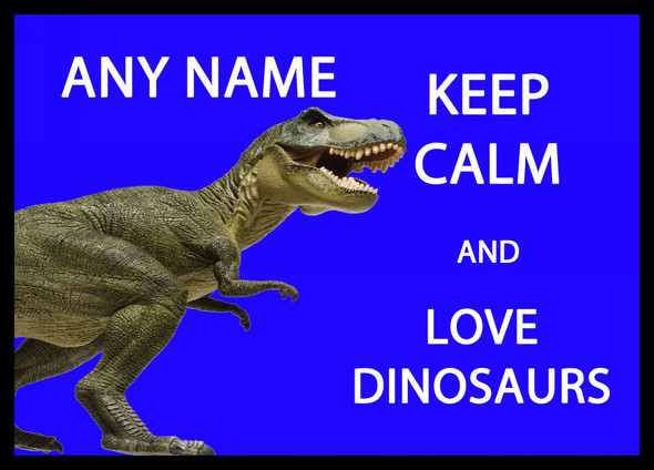 Keep Calm And Love Dinosaurs Personalised Computer Mousemat