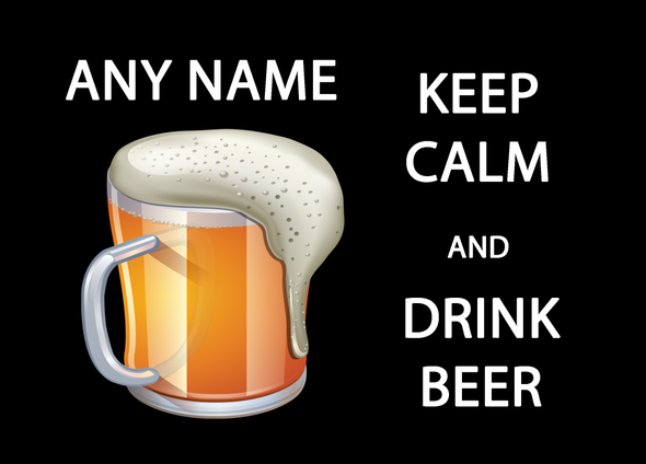 Keep Calm And Drink Beer Personalised Computer Mousemat