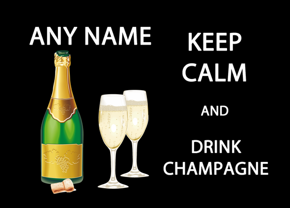 Keep Calm And Drink Champagne Personalised Computer Mousemat