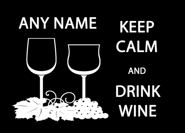 Keep Calm And Drink Wine Personalised Computer Mousemat