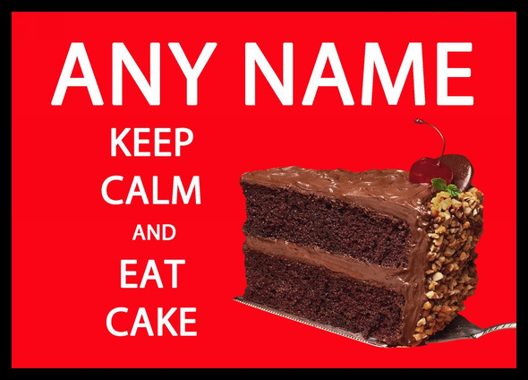 Keep Calm And Eat Cake Personalised Computer Mousemat