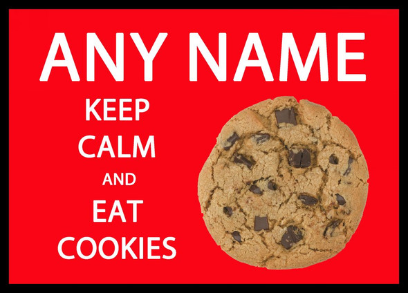 Keep Calm And Eat Cookies Personalised Computer Mousemat