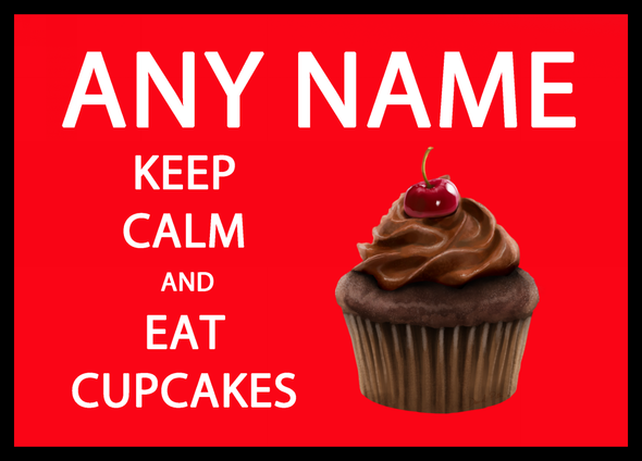 Keep Calm And Eat Cupcakes Personalised Computer Mousemat