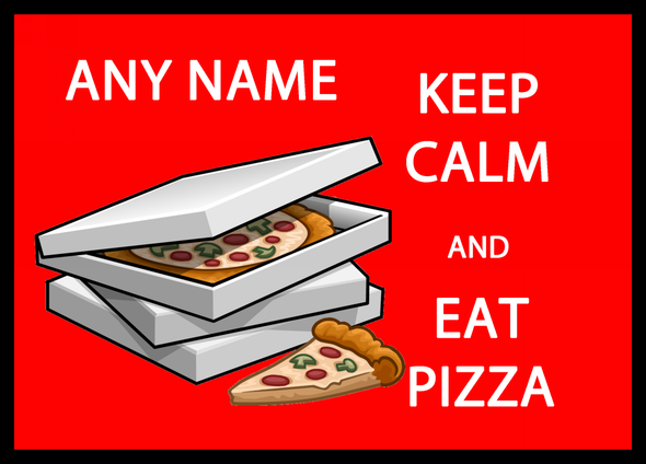 Keep Calm And Eat Pizza Personalised Computer Mousemat