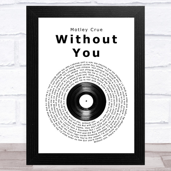 Motley Crue Without You Vinyl Record Song Lyric Music Art Print