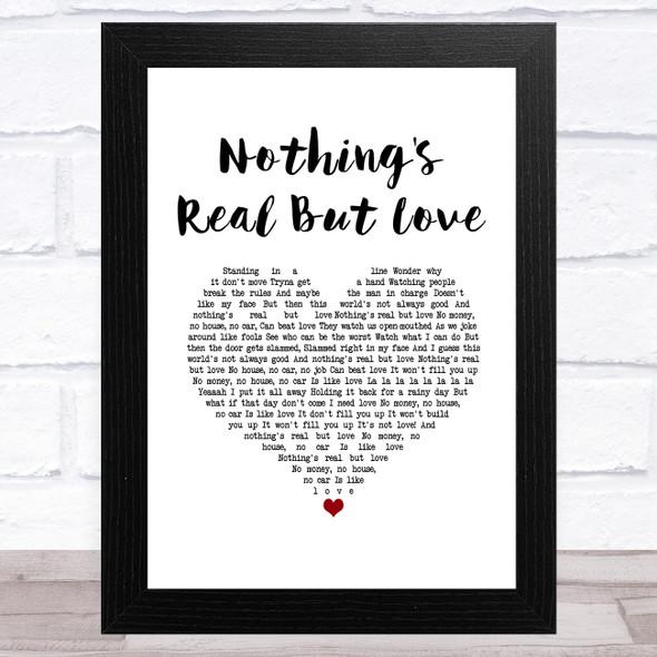 Rebecca Ferguson Nothing's Real But Love White Heart Song Lyric Music Art Print