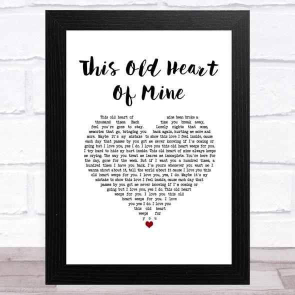 Rod Stewart This Old Heart Of Mine White Heart Song Lyric Music Art Print
