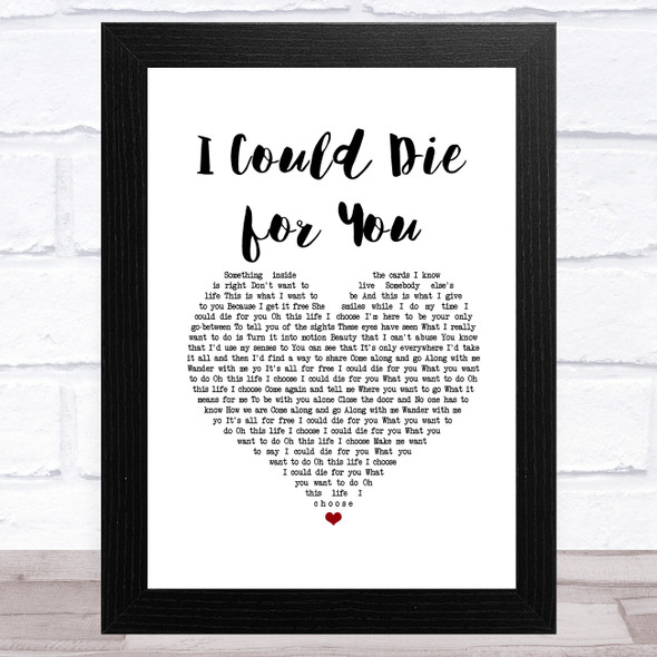 Red Hot Chili Peppers I Could Die for You White Heart Song Lyric Music Art Print