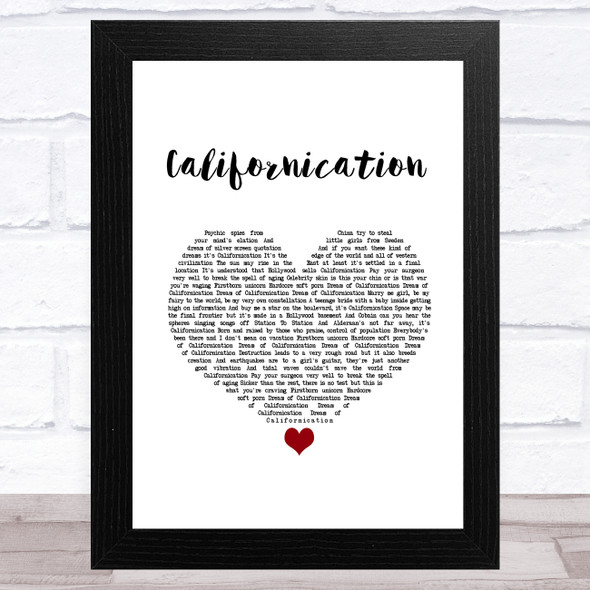 Red Hot Chili Peppers Californication White Heart Song Lyric Music Art Print