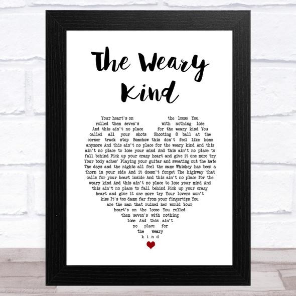 Ryan Bingham The Weary Kind White Heart Song Lyric Music Art Print