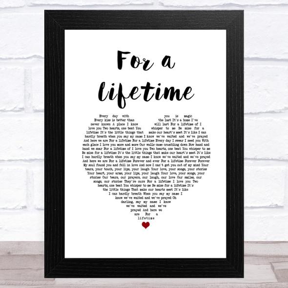 Ryann Darling For a Lifetime White Heart Song Lyric Music Art Print