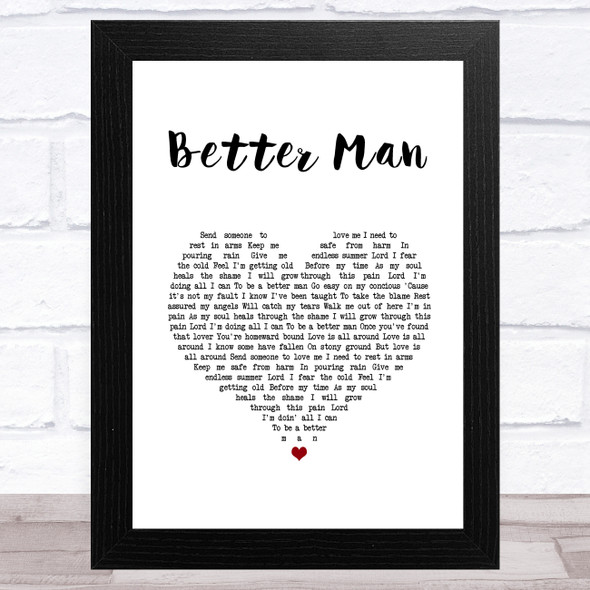 Robbie Williams Better Man White Heart Song Lyric Music Art Print