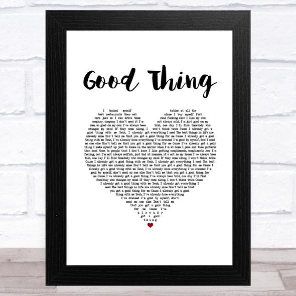 Zedd & Kehlani Good Thing White Heart Song Lyric Music Art Print