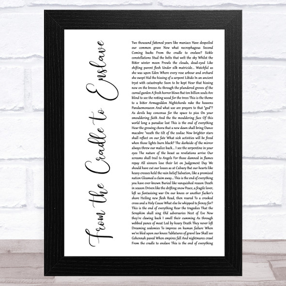 Cradle of Filth From the Cradle to Enslave White Script Song Lyric Music Art Print