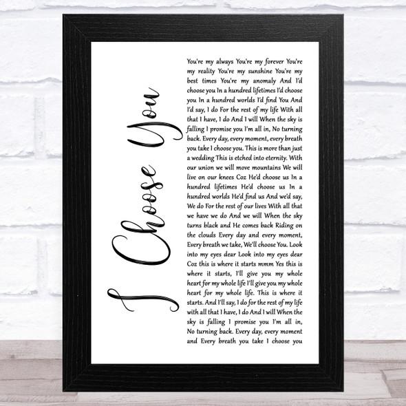 Ryann Darling I Choose You White Script Song Lyric Music Art Print