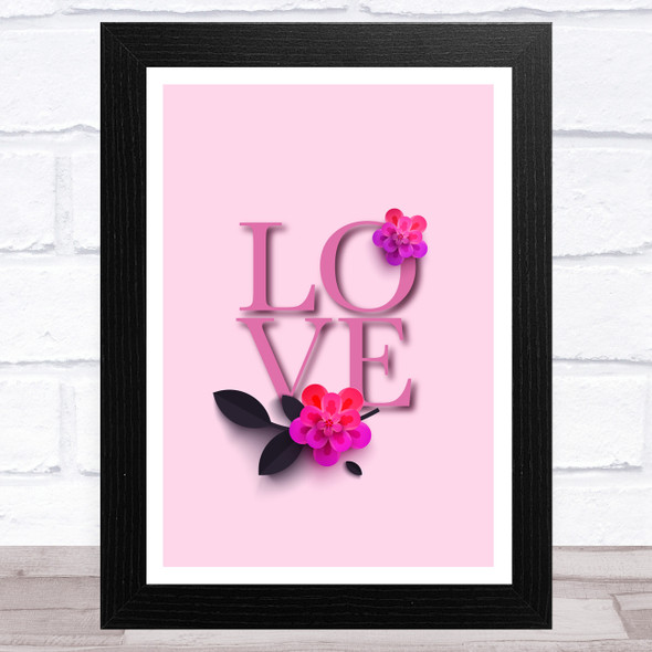 Love Word With Flowers Pink Red Purple Home Wall Art Print