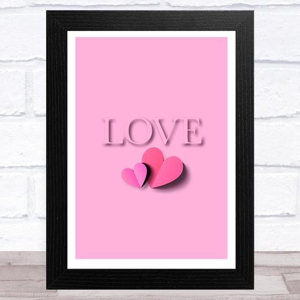 Love Word With Hearts Sugar Pink Home Wall Art Print