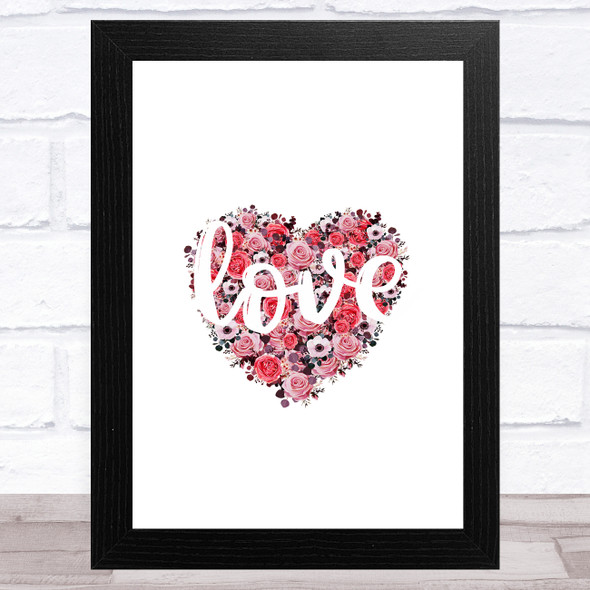 Flowers Heart With Word Love Home Wall Art Print