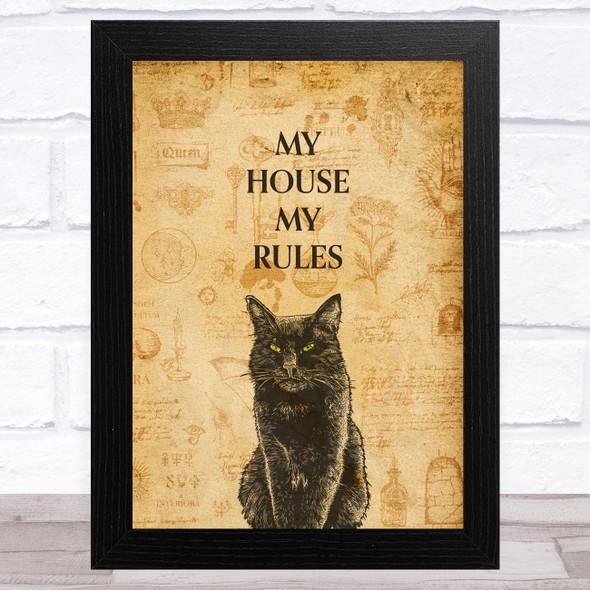 Black Cat My House My Rules Home Wall Art Print