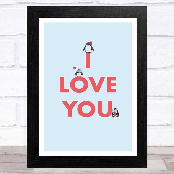I Love You Cute Penguins Home Wall Art Print