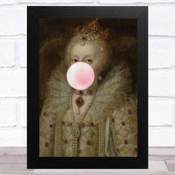 Renaissance Humour Bubblegum Queen Funny Eccentric Wall Art Print