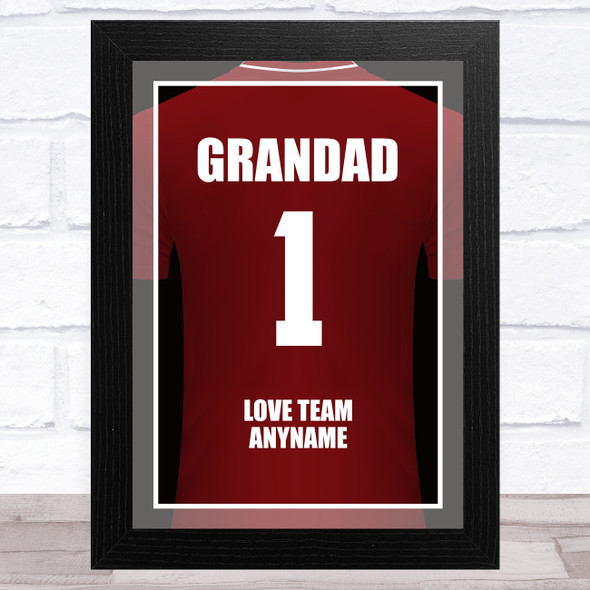 Grandad No.1 Football Shirt Claret Personalised Dad Father's Day Gift Print
