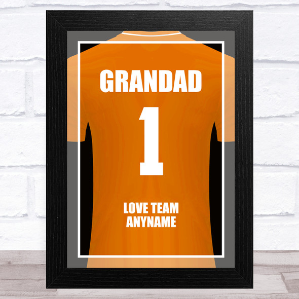 Grandad No.1 Football Shirt Orange Personalised Dad Father's Day Gift Print