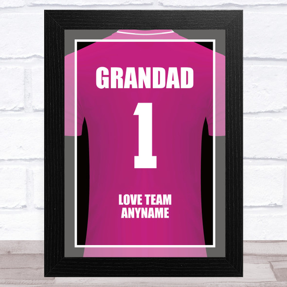 Grandad No.1 Football Shirt Pink Personalised Dad Father's Day Gift Print