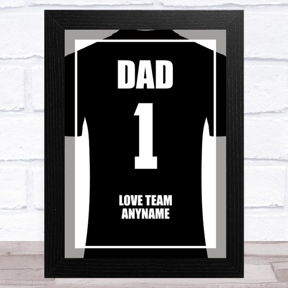 Dad No.1 Football Shirt Black Personalised Dad Father's Day Gift Wall Art Print