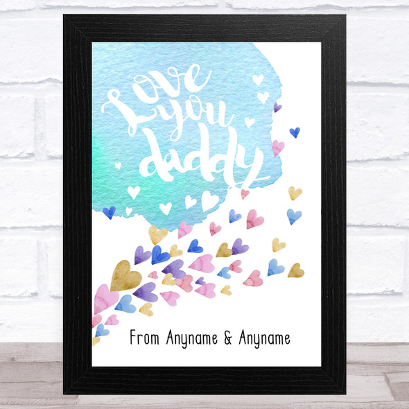 Love You Daddy Watercolour Floating Hearts Personalised Father's Day Gift Print