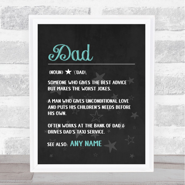 Dad Dictionary Definition Chalk Personalised Dad Father's Day Gift Print