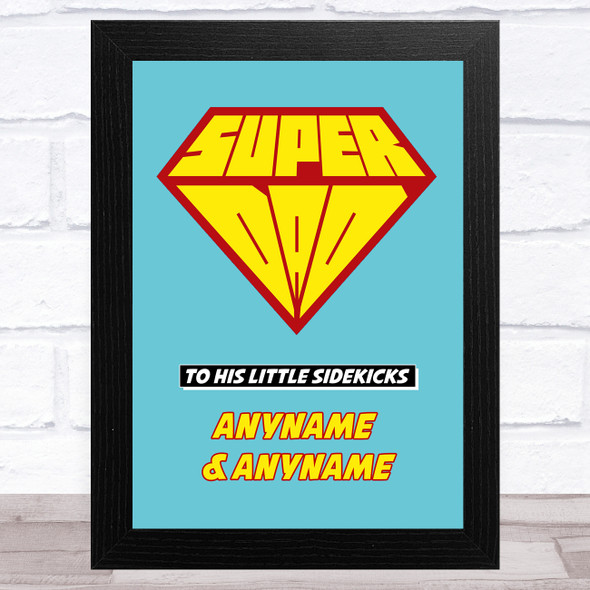 Superdad From Little Sidekicks Personalised Dad Father's Day Gift Wall Art Print