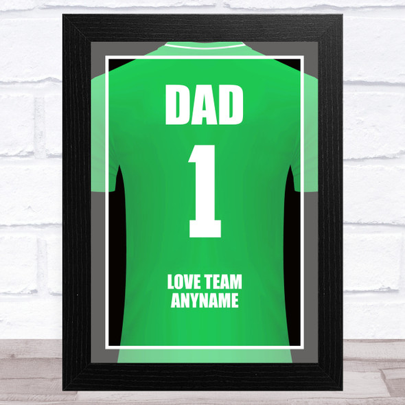 Dad No.1 Football Shirt Green Personalised Dad Father's Day Gift Wall Art Print
