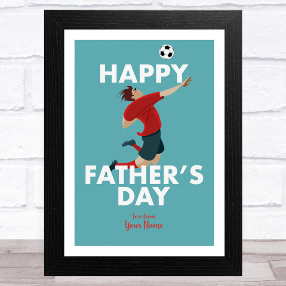 Jumping For Football Personalised Dad Father's Day Gift Wall Art Print