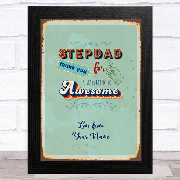 Stepdad Thank You Being So Awesome Personalised Father's Day Gift Print