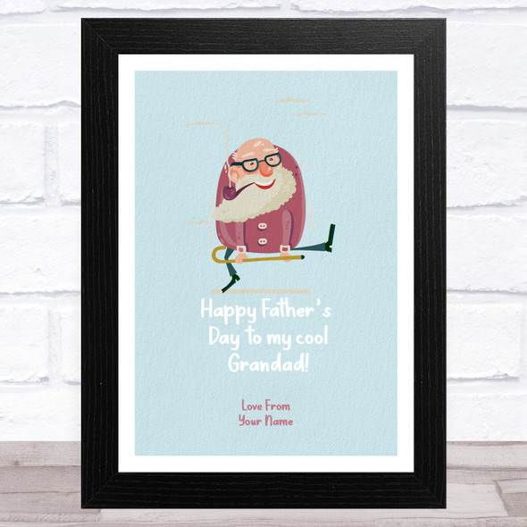 Cool Grandad Walking Stick Personalised Dad Father's Day Gift Wall Art Print