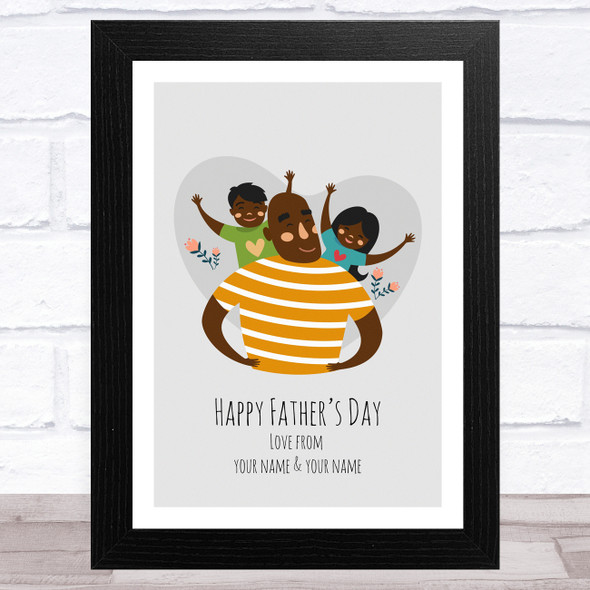 Dad, Son & Daughter Design 11 Personalised Dad Father's Day Gift Wall Art Print