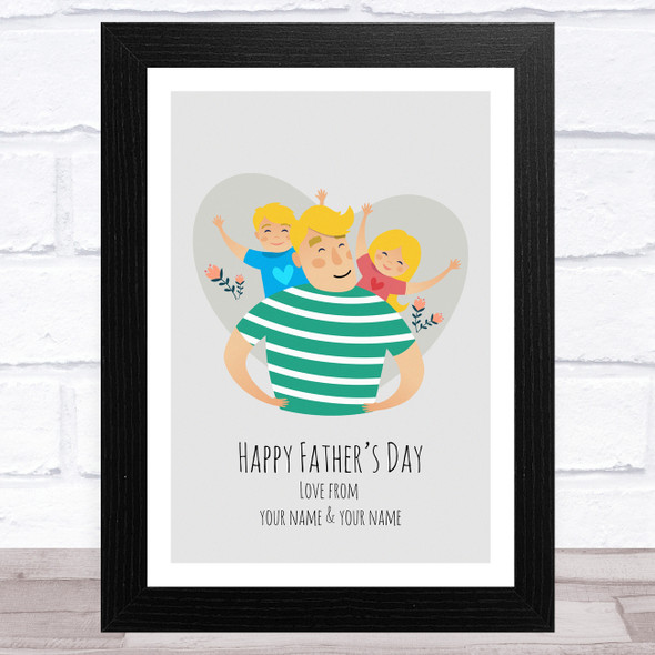 Dad, Son & Daughter Design 13 Personalised Dad Father's Day Gift Wall Art Print