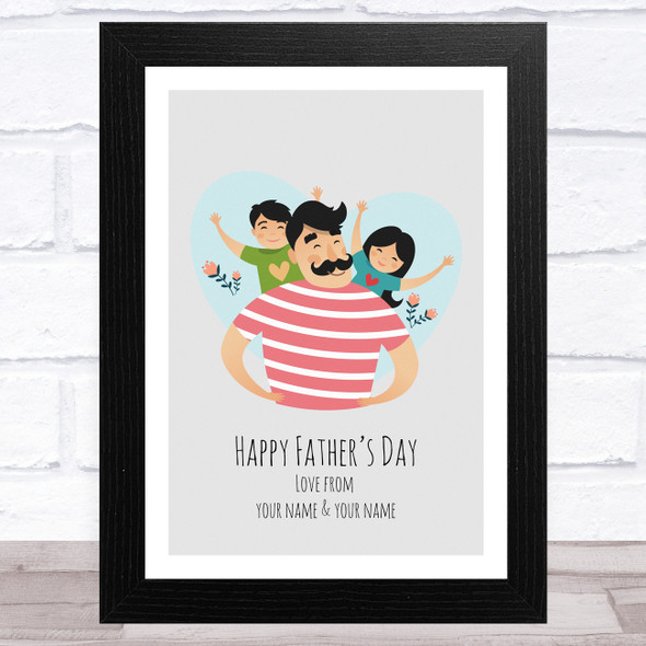 Dad, Son & Daughter Design 5 Personalised Dad Father's Day Gift Wall Art Print