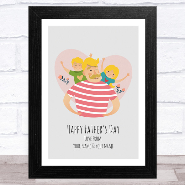 Dad, Son & Daughter Design 6 Personalised Dad Father's Day Gift Wall Art Print