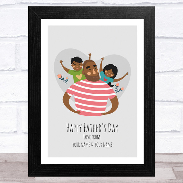 Dad, Son & Daughter Design 9 Personalised Dad Father's Day Gift Wall Art Print