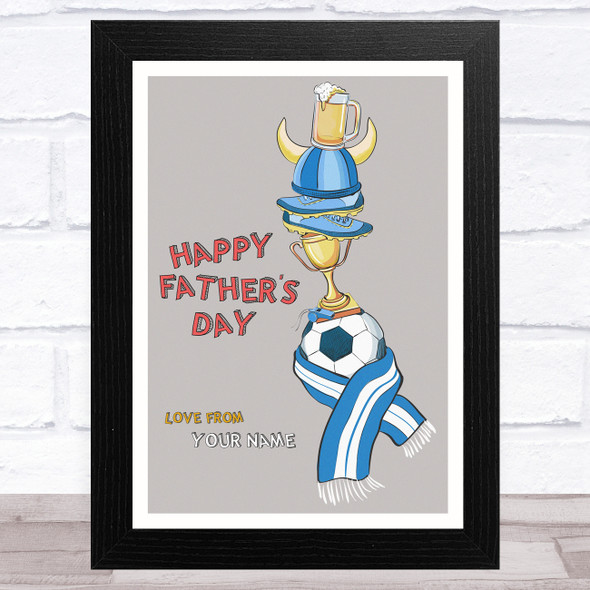 Football And Lager Beer Personalised Dad Father's Day Gift Wall Art Print