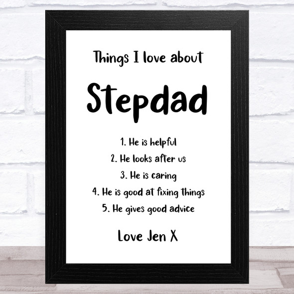 Things I Love About Stepdad Personalised Dad Father's Day Gift Wall Art Print