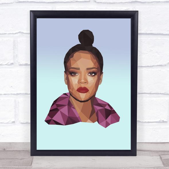 Rihanna Polygon Style Wall Art Print