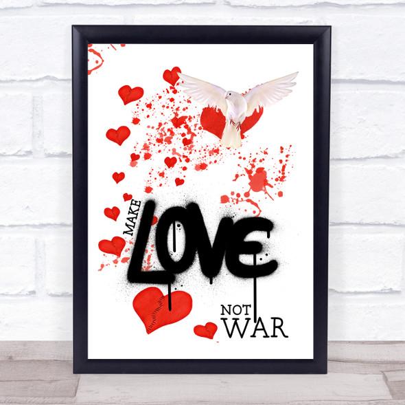 Broken Heart & Dove Make Love Not War Wall Art Print