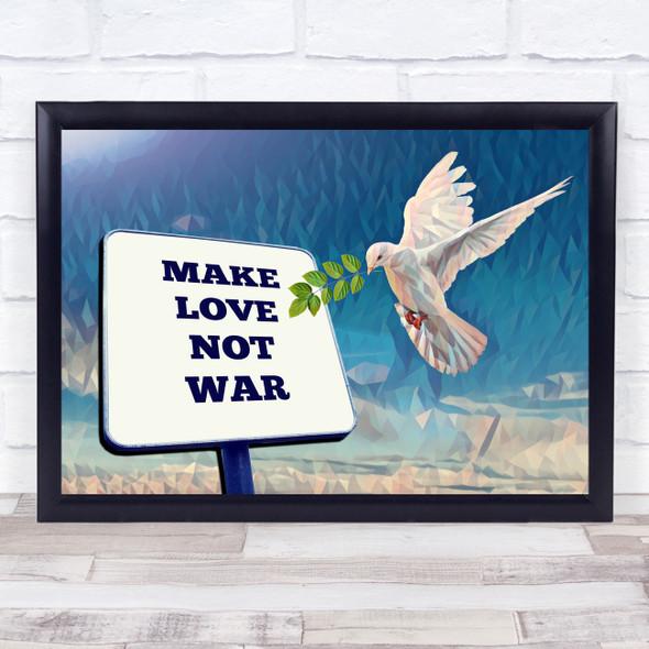 Make Love Not War Polygon Dove Wall Art Print