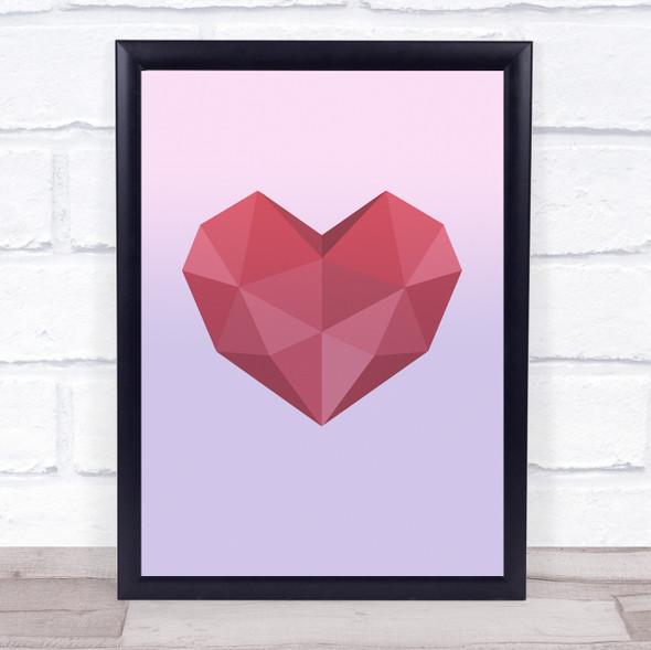 Heart Polygon Style Wall Art Print