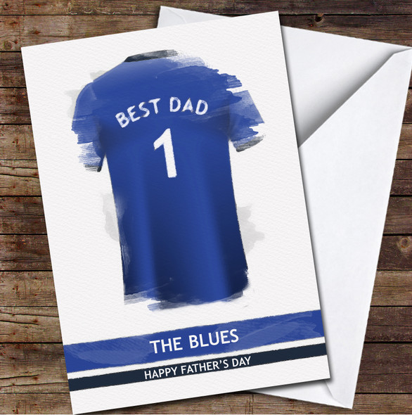 Chelsea Football Team Shirt Paint Effect Best Dad Personalised Father's Day Greetings Card