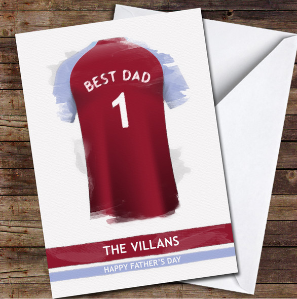 Aston Villa Football Team Shirt Effect Best Dad Personalised Father's Day Greetings Card